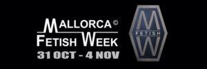 Mallorca Fetish Week 2018 @ Mallorca